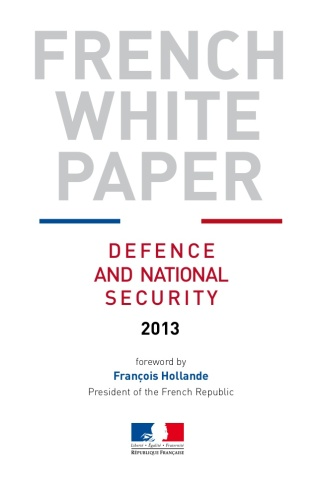 French White Paper - Defence and National Security, 2013